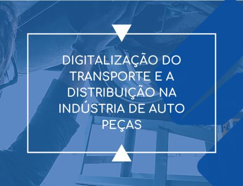Digitalização do transporte e a distribuição na indústria de autopeças